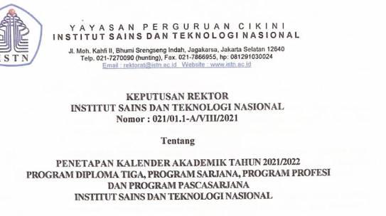 PENETAPAN KALENDER AKADEMIK TAHUN 2021/2022 INSTITUT SAINS DAN TEKNOLOGI NASIONAL
